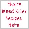 share weed killer recipes here