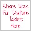 share uses for denture tablets