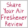 share your air freshener review