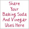 share your baking soda and vinegar uses here
