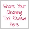 share your cleaning tool review here