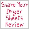share your dryer sheets review