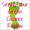share your green cleaner review here