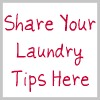 share your laundry tips here
