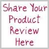 share your product review here