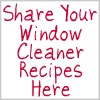 share your window cleaner recipes here