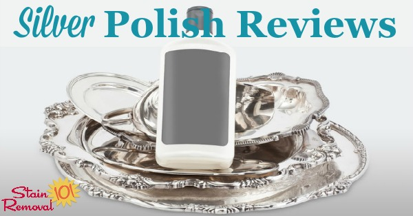 Here is a round up of silver polish and cleaner reviews, including creams, dips, sprays and more, to find out which products work best and which should stay on the store shelf, to care for your silver {on Stain Removal 101}