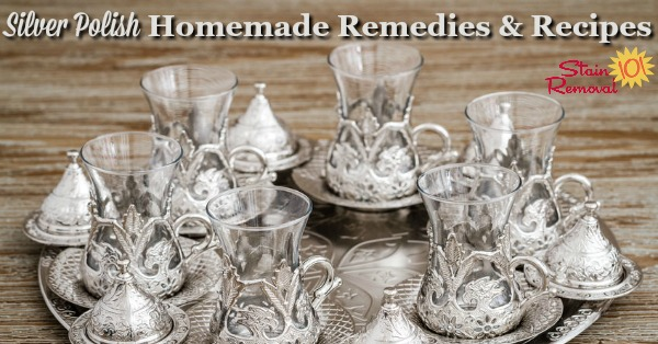 Here is a round up of silver polish homemade remedies and recipes so you can polish silver without purchasing a commercial polish {on Stain Removal 101}