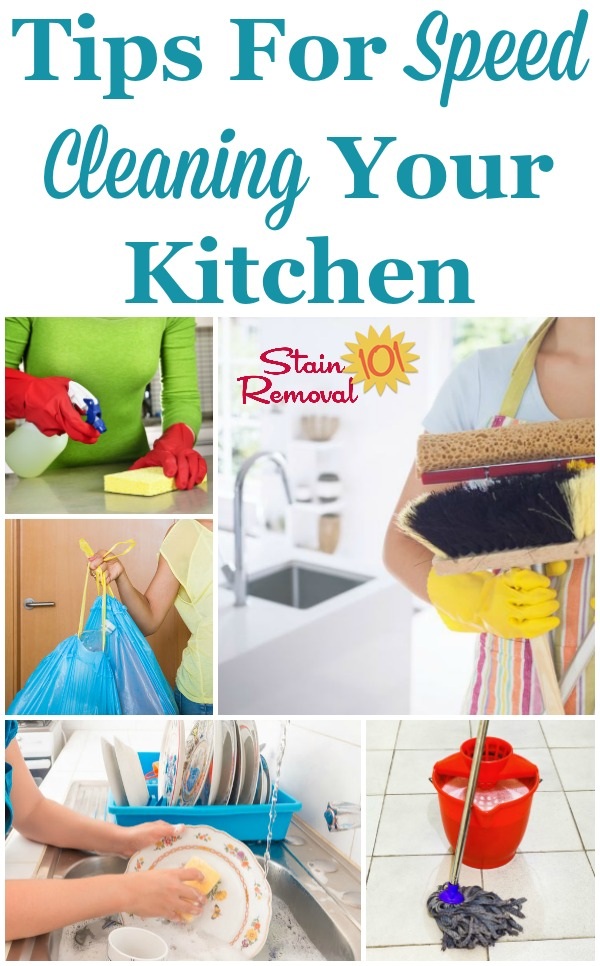 Here are tips for speed cleaning your kitchen, so that it looks great for you, your family, and guests, without taking up too much of your time and energy {on Stain Removal 101} #SpeedCleaning #KitchenCleaning #CleaningTips