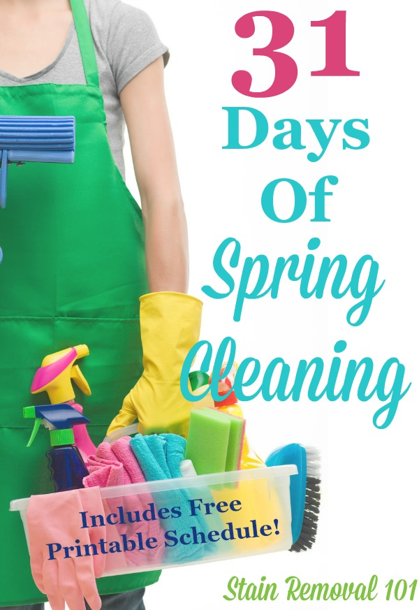 Here's the spring cleaning schedule to deep clean your whole house in 31 days. It includes a free printable checklist {courtesy of Stain Removal 101} #SpringCleaning #Cleaning #CleaningTips