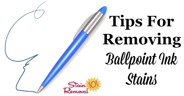 Stain Removal Ballpoint Ink Tips To Remove Pen Marks