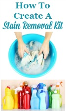 How to create a stain removal kit, and what to put in it.