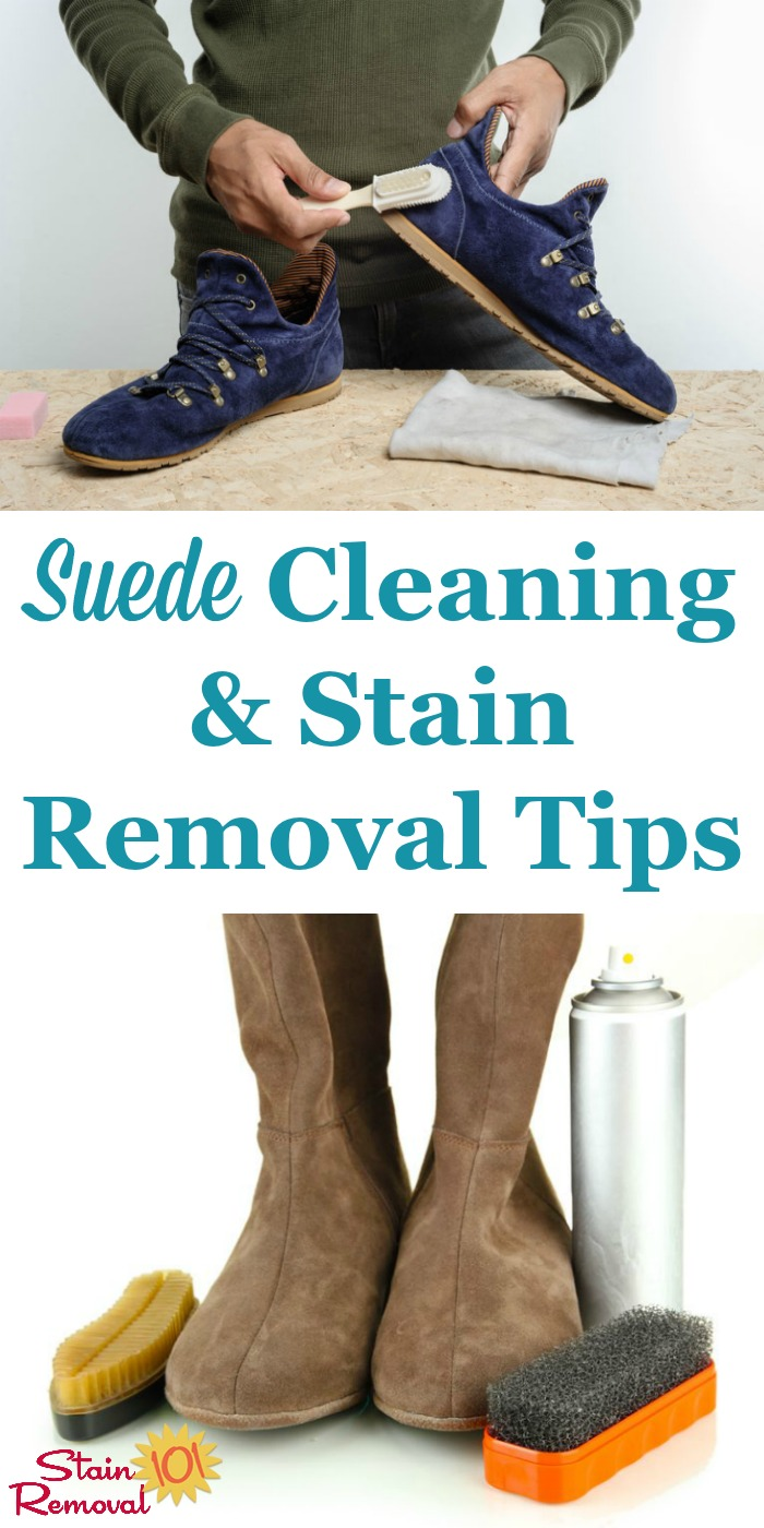 Here is a round up of suede cleaning tips and stain removal advice, to care for all of the suede items in your home, including clothing, shoes, furniture and more {on Stain Removal 101} #SuedeCleaning #SuedeStainRemoval #SuedeCare