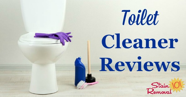 Here are over 40 toilet cleaner reviews, including many types and brands of products used for cleaning your toilet bowl and outside of it {on Stain Removal 101}