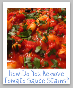 Tips For Removing Tomato Sauce Stains