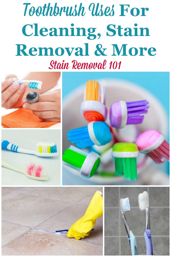 Everyone's got a toothbrush around somewhere, and here's a list of toothbrush uses you can employ them for around your home, for all types of cleaning tasks as well as other household tasks {on Stain Removal 101} #ToothbrushUses #Toothbrush #CleaningTips