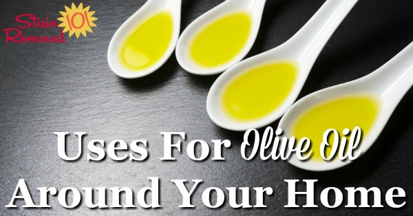 Here is a round up of uses for olive oil around your home, for cleaning and polishing, and unsticking things, since this substance has lots of non-food uses {on Stain Removal 101}