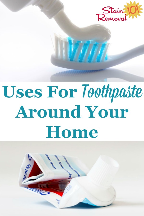 Here are a lot of tips and uses for toothpaste around your home, for cleaning, stain removal and more. It's useful for cleaning a lot more than your teeth {on Stain Removal 101} #UsesForToothpaste #ToothpasteUses #CleaningTips