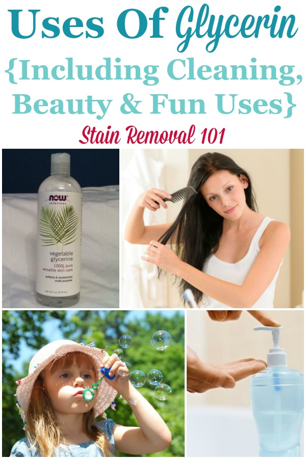 Here is a round up of tips for the uses of glycerin for cleaning, laundry and stain removal, plus some other fun uses as well {on Stain Removal 101} #GlycerinUses #UsesOfGlycerin #HouseholdRemedies