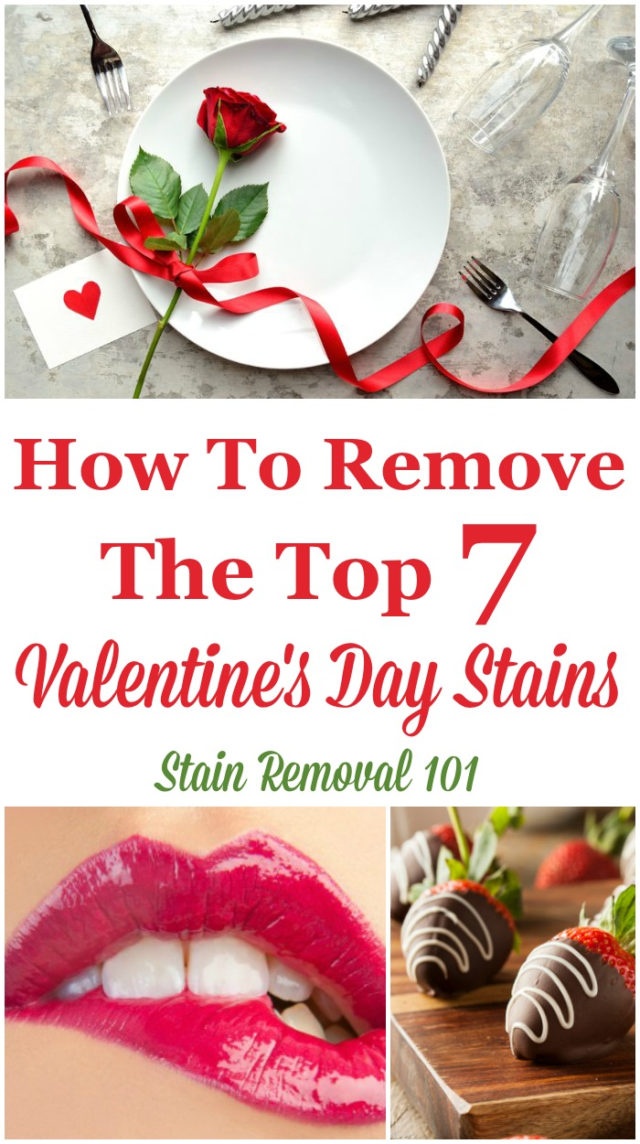 How to remove the top 7 types of Valentine's Day stains {on Stain Removal 101}
