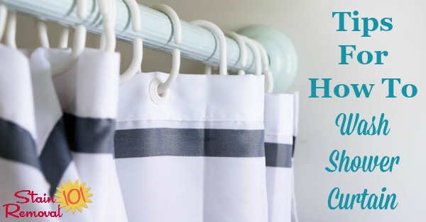 Here is a round up of tips for how to wash shower curtain, or otherwise clean it, especially when it gets really nasty {on Stain Removal 101}