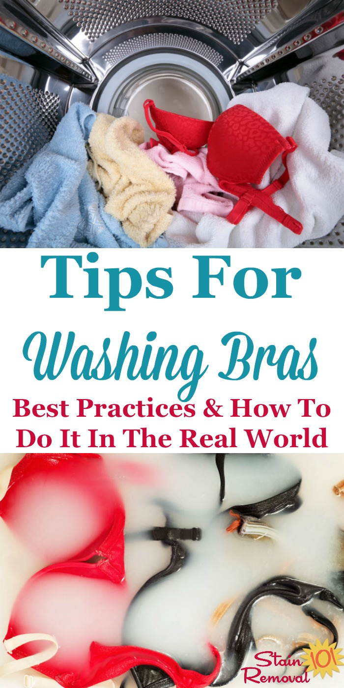 Here are tips for washing bras, including the best way to wash these delicate items, plus instructions for doing it in the real world where you don't have unlimited time and patience, but still want your bras to last {on Stain Removal 101}