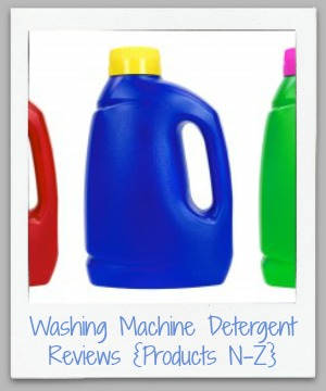 Washing Machine Detergent Reviews: Products From N-Z - reviewed by real people, at Stain Removal 101
