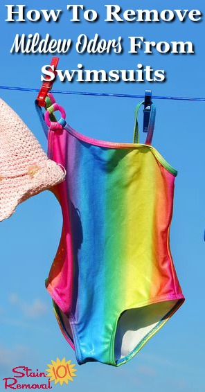 How to remove mildew odors from swimsuits that have accidentally been left wet too long and gone funky {on Stain Removal 101} #WashingSwimsuits #LaundryTips #MildewOdorRemoval