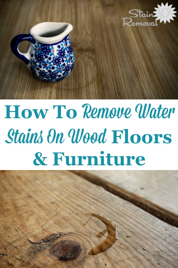 Here is a round up of tips about how to remove water stains on wood floors and furniture, since these spots and rings can otherwise mar the look of the wood {on Stain Removal 101} #WaterStains #WoodStains #WaterStainRemoval