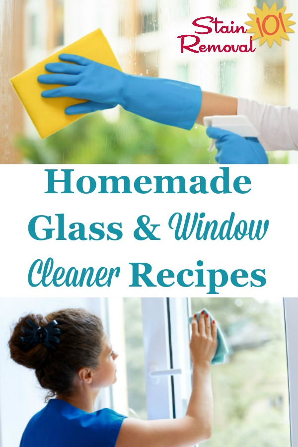 Here is a round up of homemade glass and window cleaner recipes and window washing solutions you can use to keep your windows sparkling with items from your own pantry {on Stain Removal 101} #WindowCleanerRecipes #HomemadeWindowCleaner #HomemadeGlassCleaner