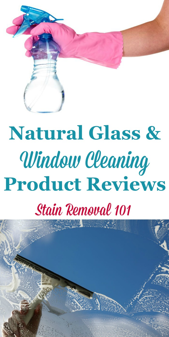 Natural Glass Amp Window Cleaning Products Reviews