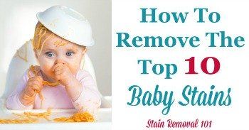 How to remove the top 10 baby stains