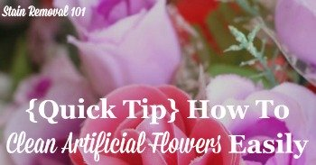 {Quick tip} How to clean artificial flowers easily