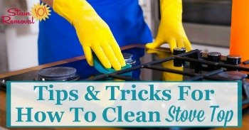 Tips and tricks for how to clean stove top
