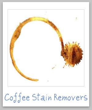 Recommended coffee stain remover products for clothing, carpet, upholstery and other surfaces {on Stain Removal 101}