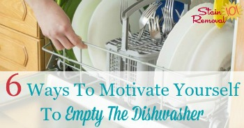 6 ways to motivate yourself to empty the dishwasher