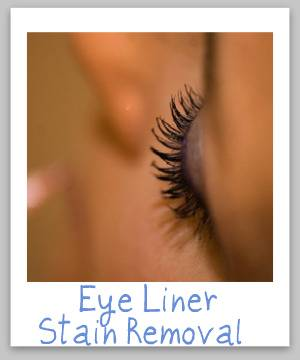 Step by step eye liner stain removal guide for clothing, upholstery and carpet {on