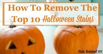 How to remove the top 10 Halloween stains