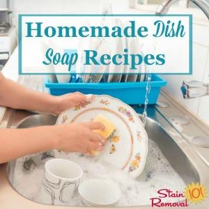 Homemade Dish Soap Recipes