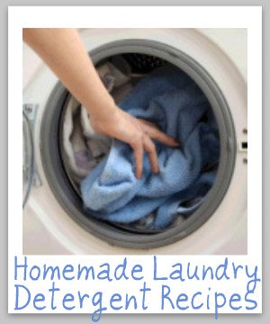 4 homemade laundry detergent recipes, including for powder, liquid, and even gel ball varieties {on Stain Removal 101}
