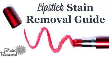 Lipstick stain removal guide
