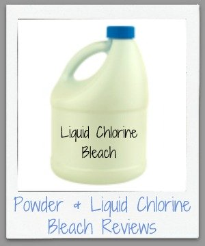 powder & liquid chlorine bleach reviews