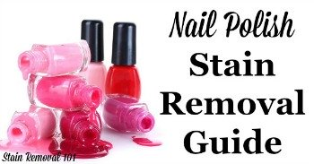 Nail polish stain removal guide