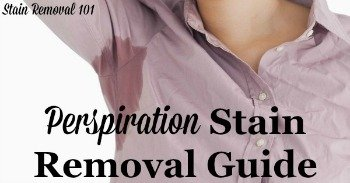 Perspiration stain removal guide