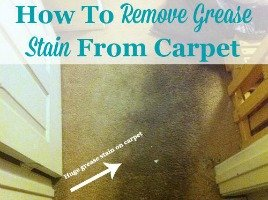 Huge grease stain on carpet, and how to remove it using an easy home remedy {on Stain Removal 101}