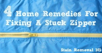 4 home remedies for fixing a stuck zipper