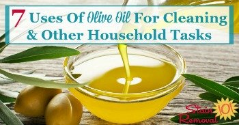 7 uses of olive oil for cleaning and other household tasks
