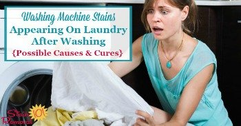 Washing machine stains appearing on laundry after washing {possible causes and cures}