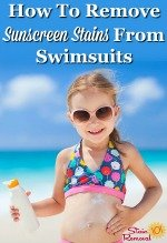How to remove sunscreen stains from swimsuits {on Stain Removal 101}