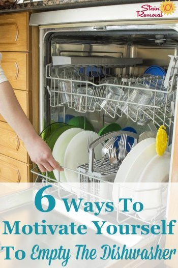 6 strategies to help motivate you to empty the dishwasher even when you don't want to {on Stain Removal 101}